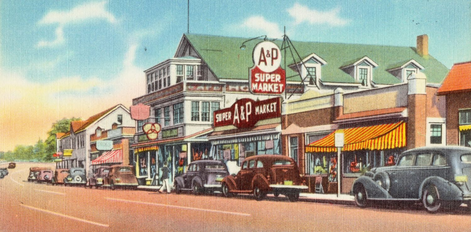 How America almost banned chain stores following the expansion of A&P. Credit: Boston Public Library Tichnor Brothers collection, April 2019