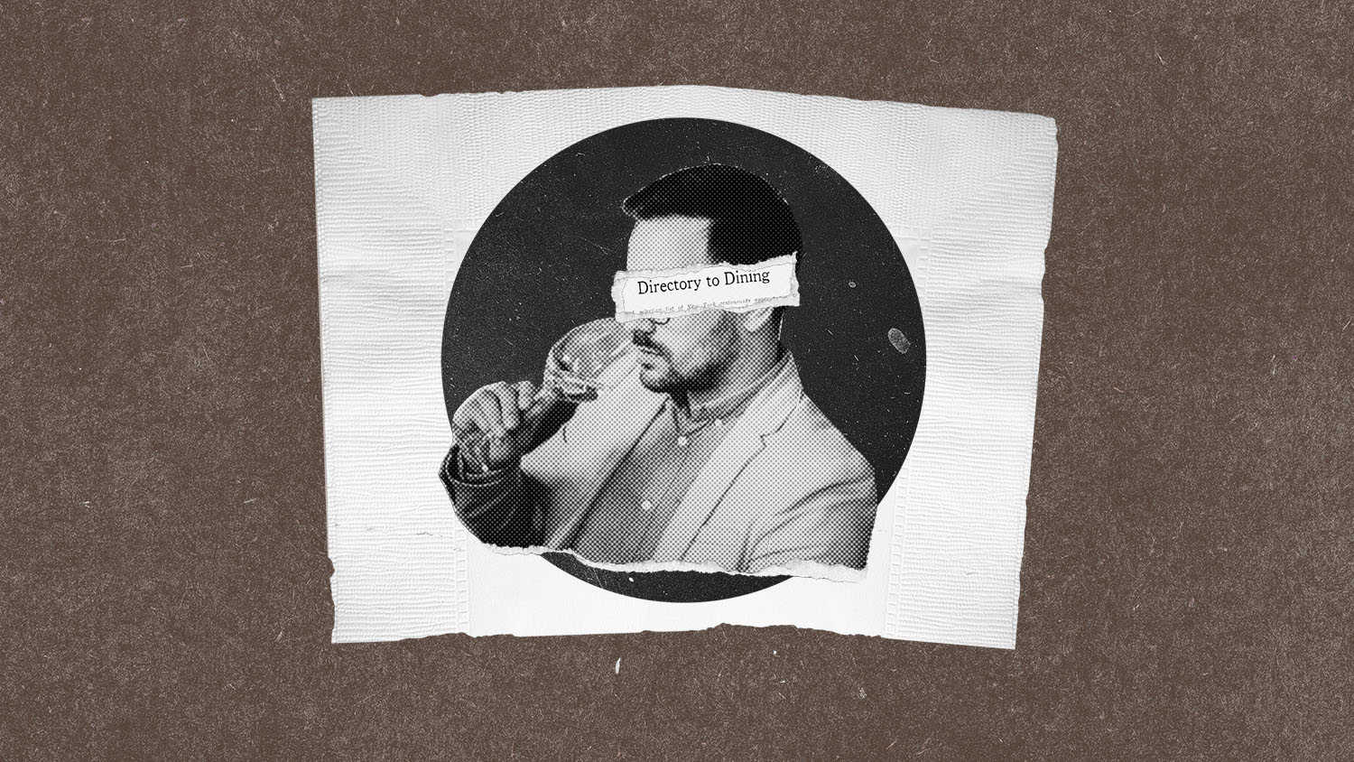 A man smells a wine glass in black and white, his eyes are cut out with newspaper food critic reviews on top of a white napkin and coffee brown background. October 2021